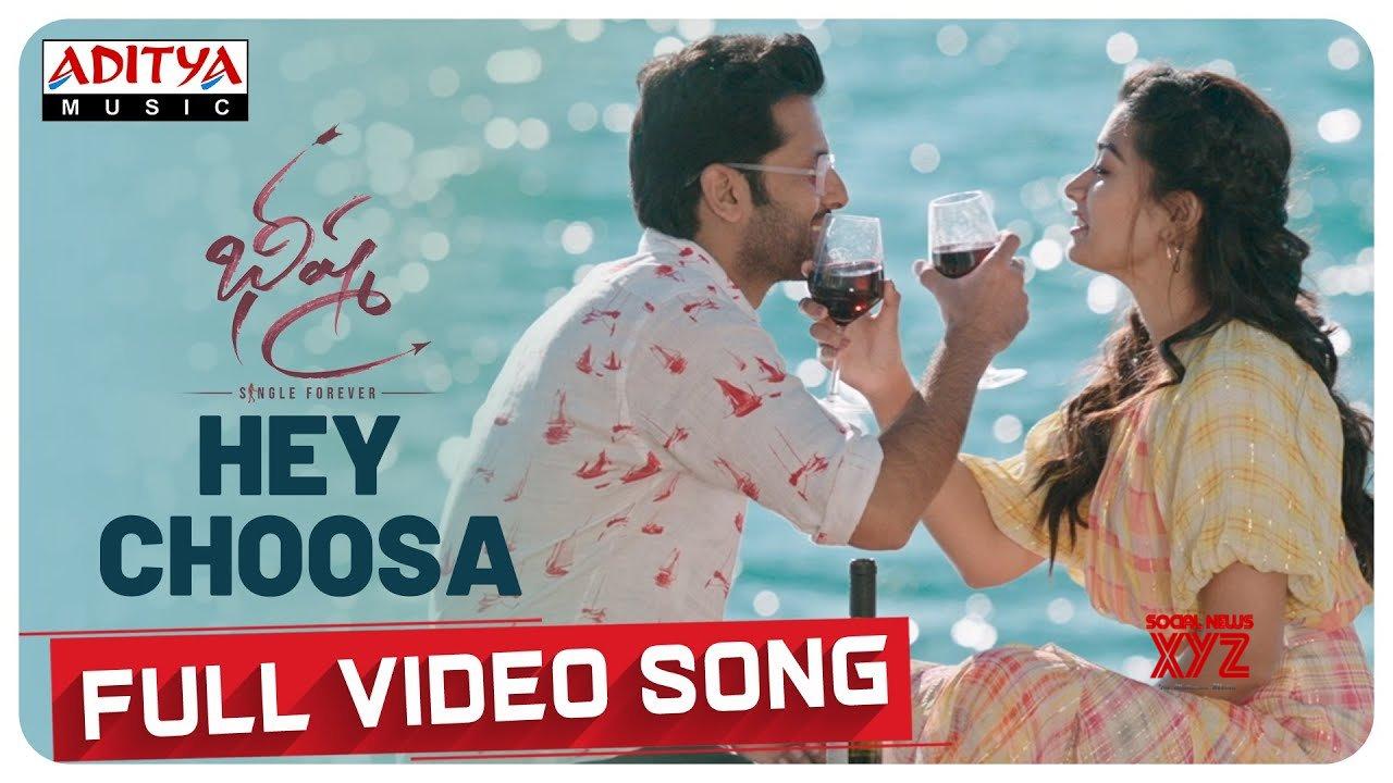 Hey Choosa Full Video Song Bheeshma Movie Nithiin Rashmika Venky Kudumula Mahati Swara Sagar Hd Video Social News Xyz