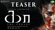 Kaa-The Forest Official Teaser | Andrea Jeremiah | Salim Ghouse | Marimuthu | Nanjil | Sundar C Babu [HD] (Video)