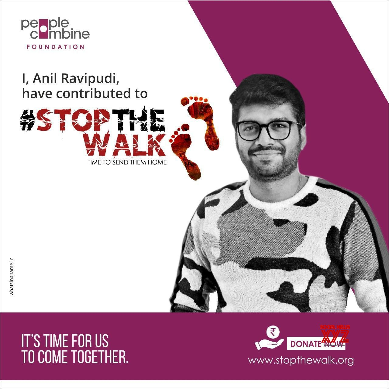 Director Anil Ravipudi Makes His Contribution Towards Stop The Walk Campaign And Appeals To Everyone