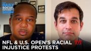 NFL's BLM Stand, Osaka's US Open Win & Trouble in the NBA Bubble (Video)