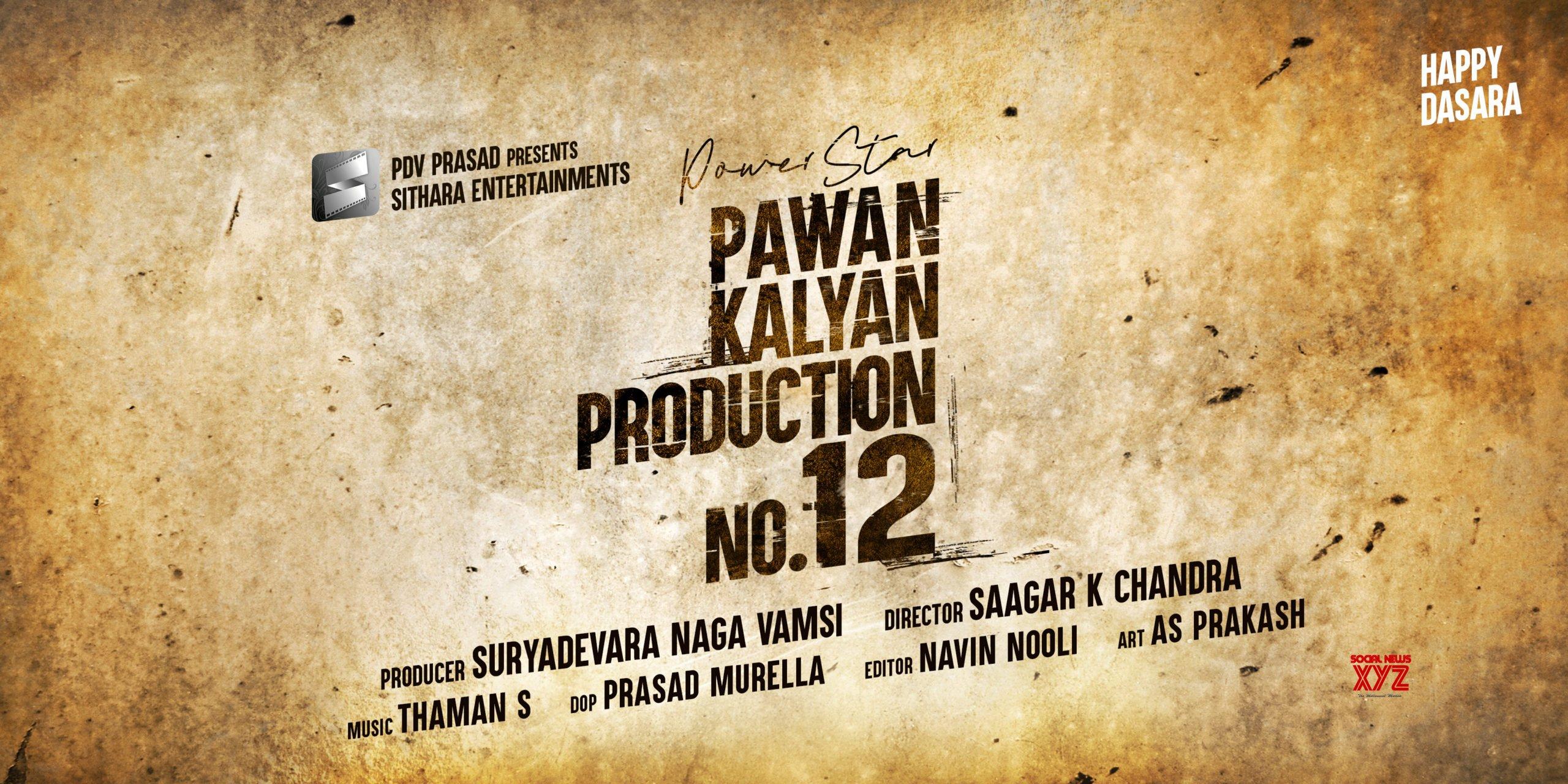 Power Star Pawan Kalyan In Sithara Entertainments Production No 12 Announced
