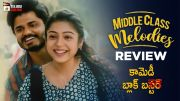 Middle Class Melodies Movie Review (Video)