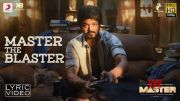 Master - Master the Blaster Lyric   Thalapathy Vijay   AnirudhRavichander   LokeshKanagaraj [HD] (Video)