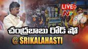NTV: LIVE : TDP Chief CBN Tirupati By Poll Srikalahasti Road Show l Ntv LIVE (Video)