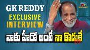 GK Reddy Exclusive Interview (Video)