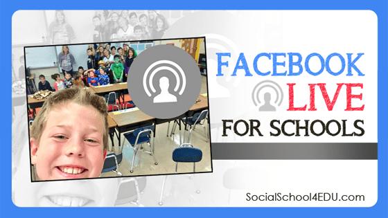 Facebook Live for Schools Blog