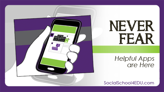 Never Fear - Helpful Apps are Here!