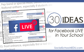 Broadcast LIVE – 30 Ideas for Facebook Live in Your School