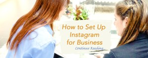 Instagram for Business Set Up