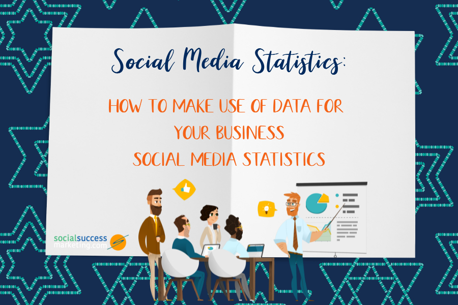 social media statistics tips to apply it to business