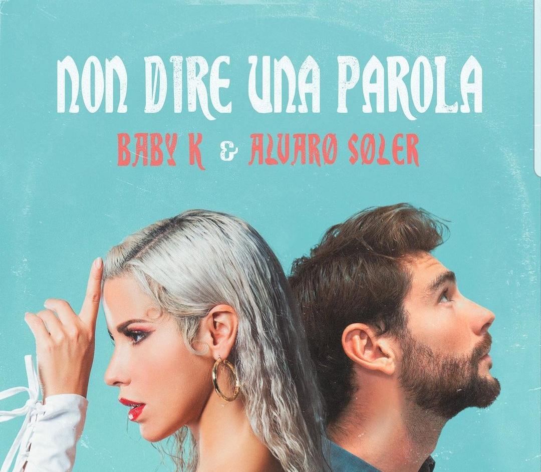 """""""Non dire una parola"""" di Baby K feat Alvaro Soler è l'ennesimo flop"""