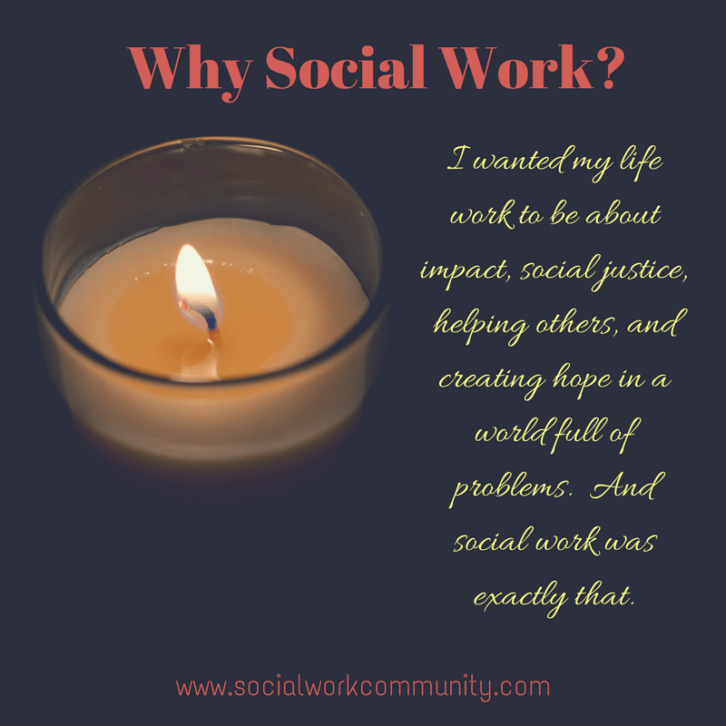 why did you choose social work