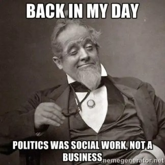 Politics was Social Work