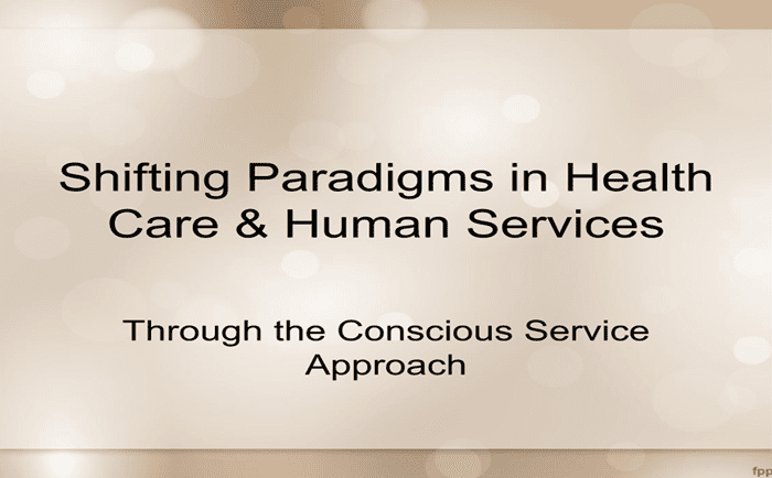 Shifting Paradigms in Health Care