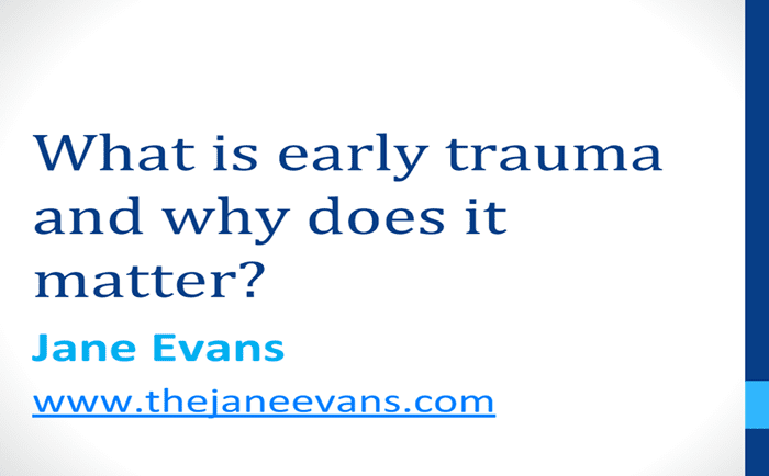What is Early Trauma and Why Does it Matter?