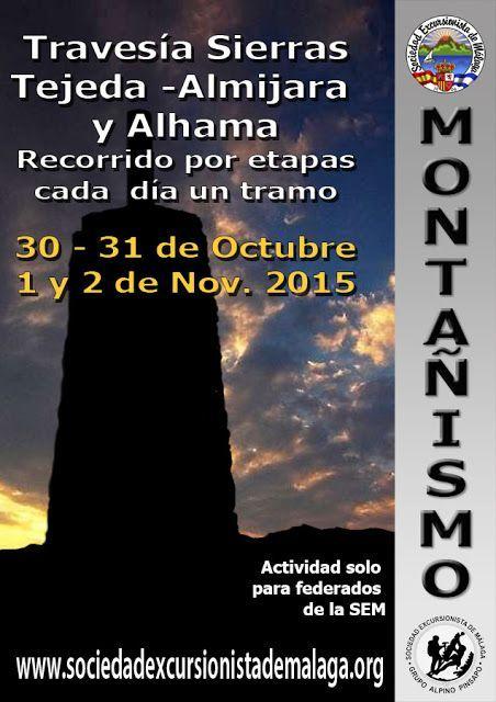 Travesía  Sierra Tejeda -Almijara y Alhama, recorrido por etapas, 30 – 31 de Octubre y 1 y 2 de Nov. 2015