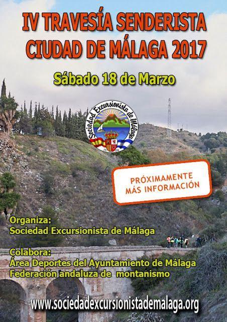 IV TRAVESÍA SENDERISTA CIUDAD DE MÁLAGA 2017. Sábado 18 de marzo.