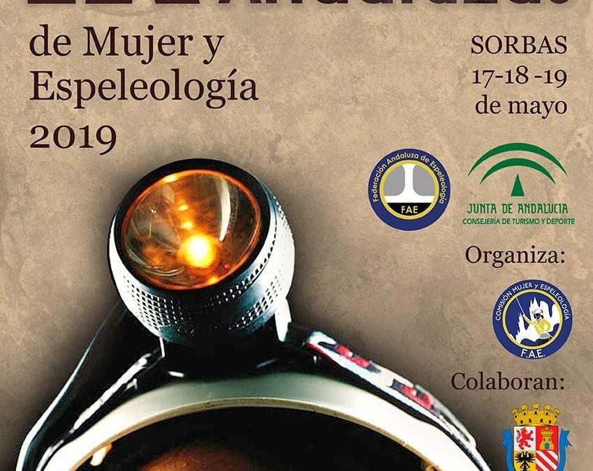 IX Jornadas Andaluzas. Mujer y Espeleología en Sorbas. 17, 18 y 19 mayo