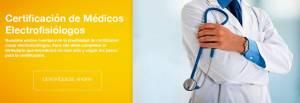 Certificacion de medicos electrofisiologos