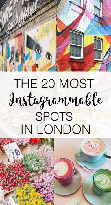 The 20 Most Instagrammable Spots In London