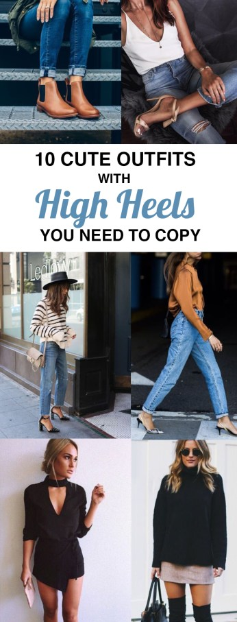 10 Cute Outfits With High Heels You Need To Copy