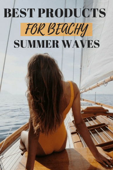 Best Products To Get Beachy Waves This Summer