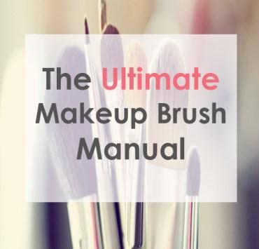 makeup brushes, The Ultimate Makeup Brush Manual