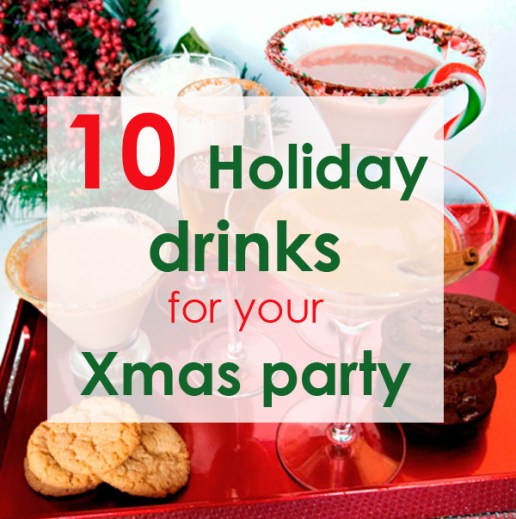 10 Holiday Drinks for your Xmas Party