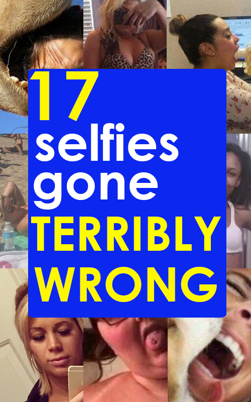 17 Selfies Gone Wrong Society19