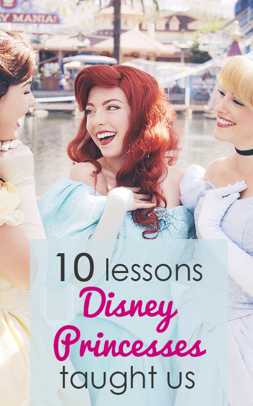 10 Lessons Disney Princesses Taught Us