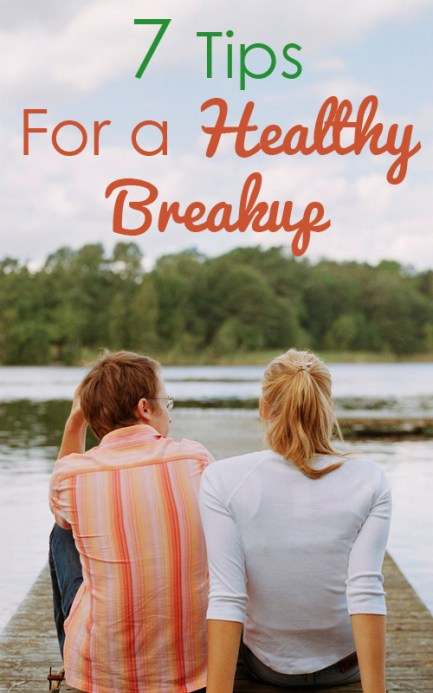7 Tips for a Healthy Breakup