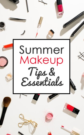 Summer Makeup Tips and Essentials pin