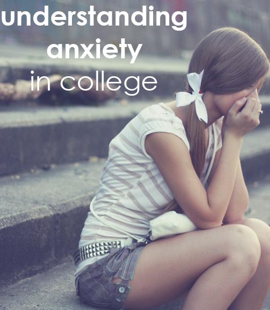 Understanding Anxiety in College