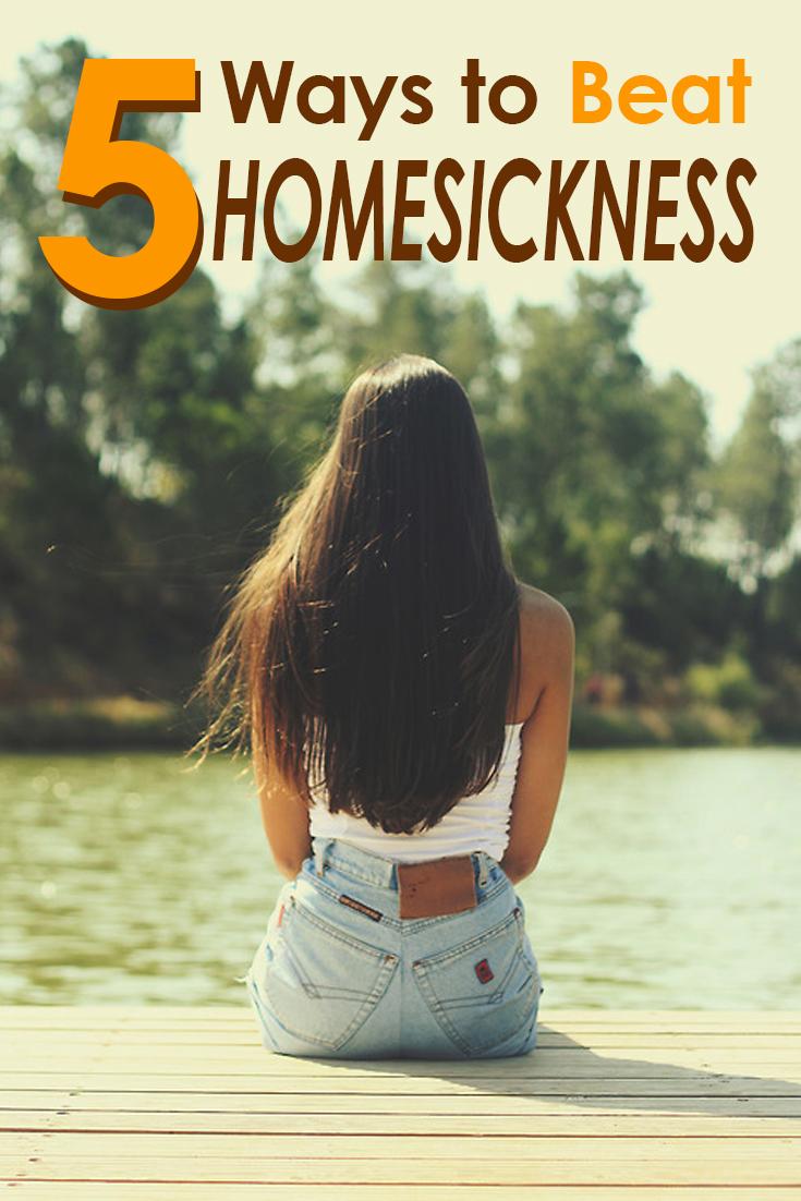 beat homesickness, 5 Ways to Beat Homesickness