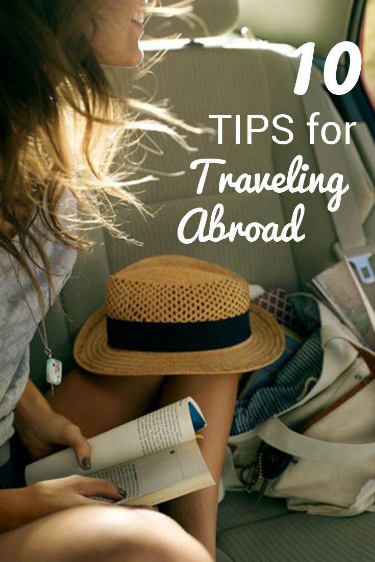 10 Tips for Traveling Abroad