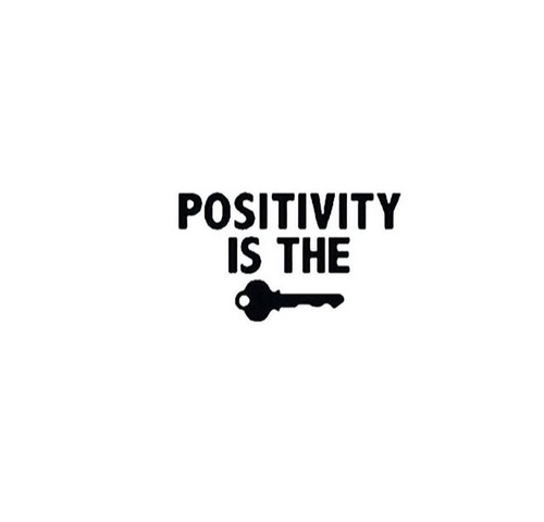 Positivity is the key