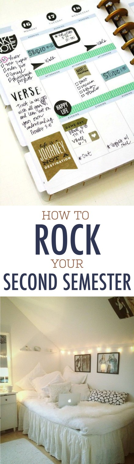 These are the best ways to rock your second semester!