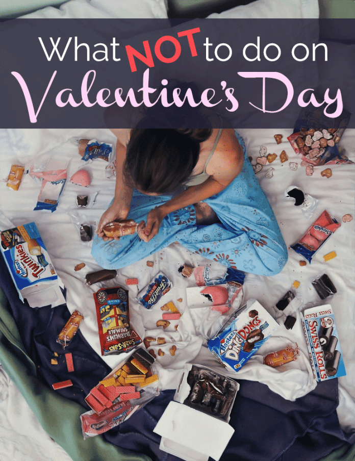 10 Things Not To Do On Valentine's Day!