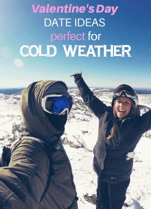 These are Valentine's Day date ideas perfect for cold weather!