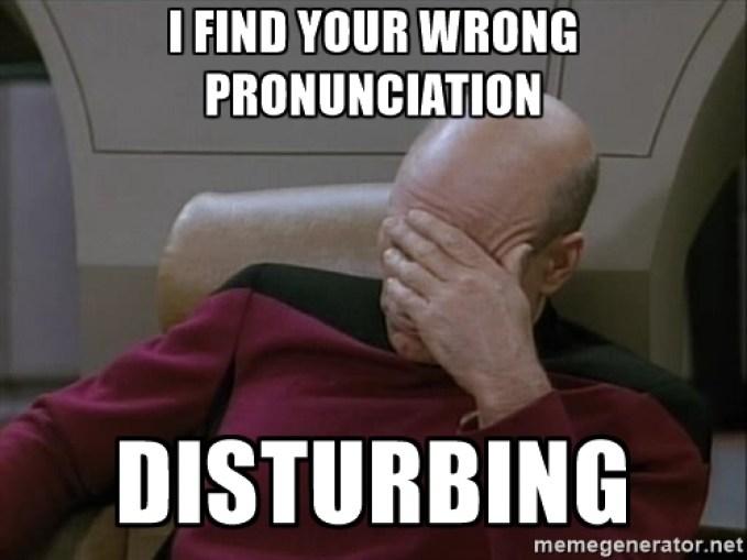 funny pronunciation meme