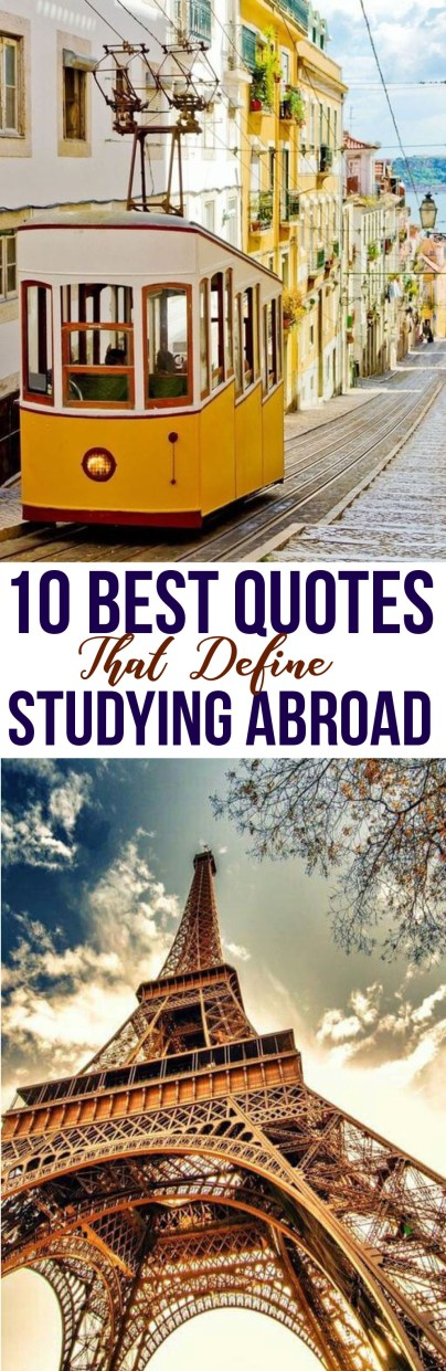 Use these quotes to define your study abroad experience!