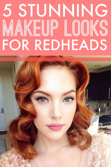 These are the most stunning makeup looks if you're a red head!