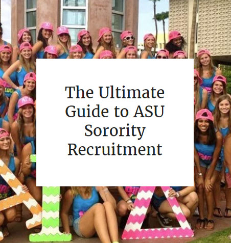 The Ultimate Guide to ASU Sorority Recruitment