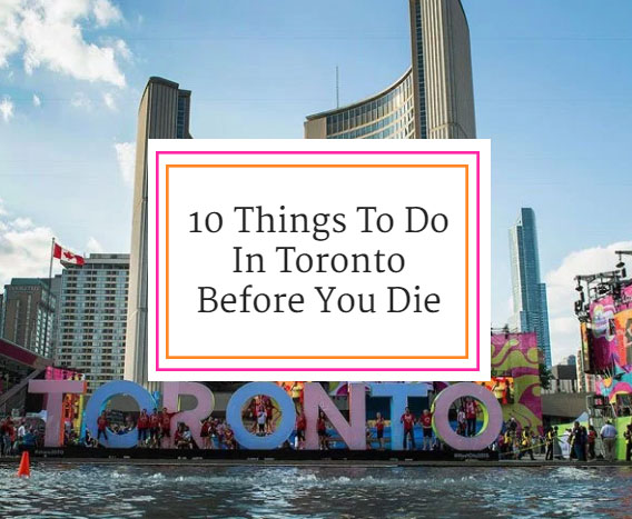 So many fun things to do in Toronto!