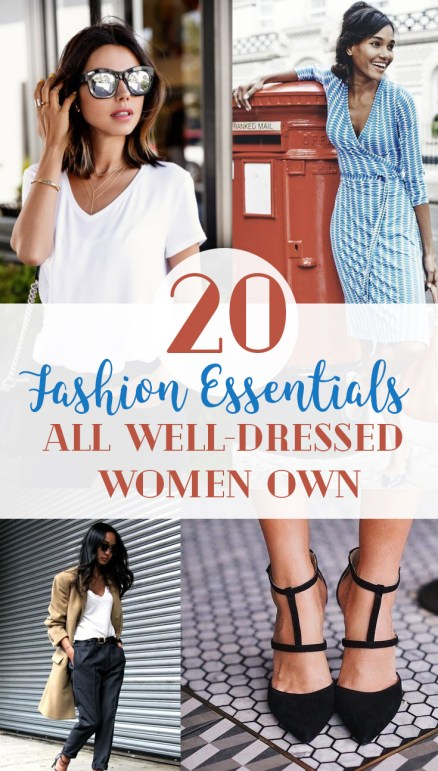 If you considered yourself well dressed, think again... these fashion pieces are essential to your wardrobe