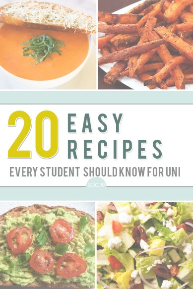 20 Easy Recipes Every Student Should Know For Uni