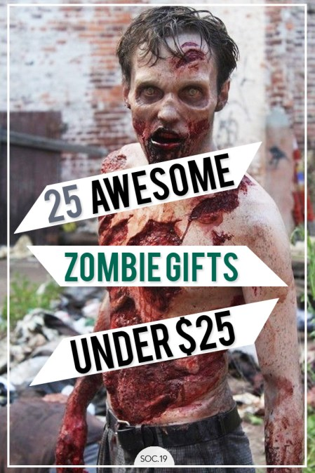 25 Awesome Zombie Gifts Under $25