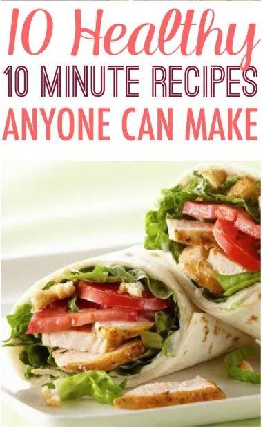 10 Healthy 10 Minute Recipes Anyone Can Make