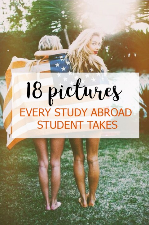 If you're a study abroad student, chances are you've taken these pictures