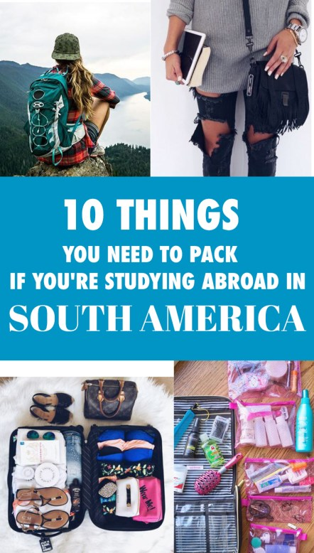 If you're about to study abroad in South America, we've got your packing covered!